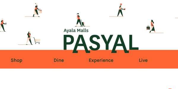PASYAL by Ayala Malls